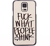 Fuck What People Think Design Aluminium Hard Case for Samsung Galaxy S5 I9600