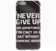Never Give Up Design Hard Case for iPhone 6 Plus