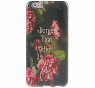 For iPhone 6 Case / iPhone 6 Plus Case Pattern Case Back Cover Case Word / Phrase Soft TPU iPhone 6s Plus/6 Plus / iPhone 6s/6