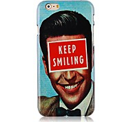 Keep Smiling Pattern Hard Back Case for iPhone 6