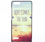 Here Come the Sun Pattern PC Hard Case for Huawei G6