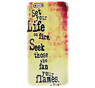 Set Your Life On Fire Design Hard Case for iPhone 6