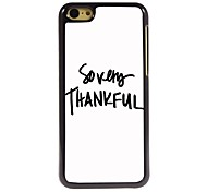 So Very Thankful Design  Aluminum Case for iPhone 5C