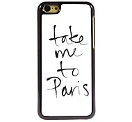Take Me To Pans Design  Aluminum Case for iPhone 5C