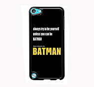 Try To Be Yourself Design Aluminum High Quality Case for iPod Touch 5