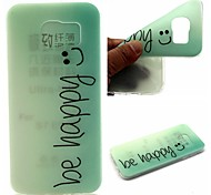 Be Happy Words Phrase Pattern 0.6mm Ultra-Thin Soft Case for Samsung Galaxy S7